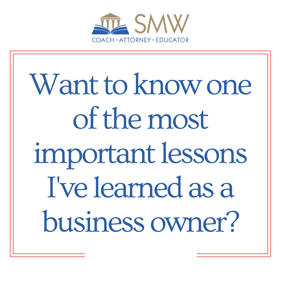Text: Want to know one of the most important lessons I've learned as a business owner?